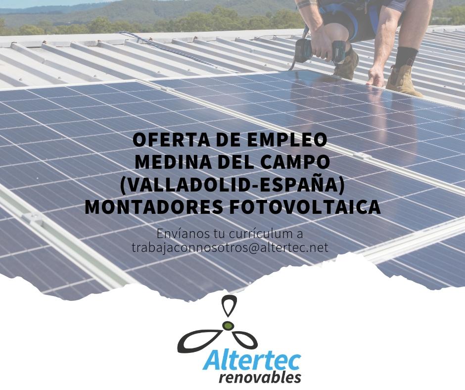 oferta_empleo_altertec_renovables_montadores_fotovoltaica_medina_del_campo_valladolid_españa_facebook